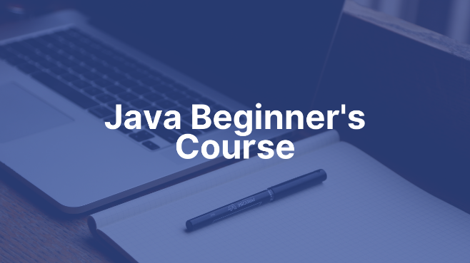 Java Beginner's Course