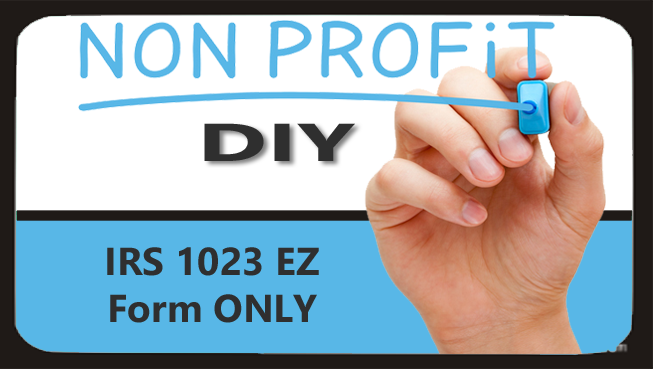 DIY: IRS 1023 EZ Form Setup ONLY