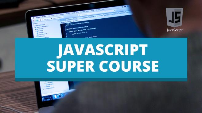 JavaScript Super Course (Dedicated)