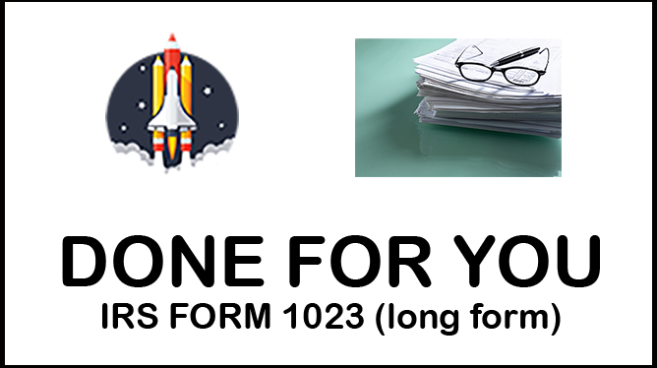 DONE FOR YOU! IRS Form 1023 (Long Form)
