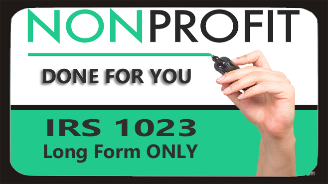 DONE FOR YOU! IRS Form 1023 ONLY (Long Form)