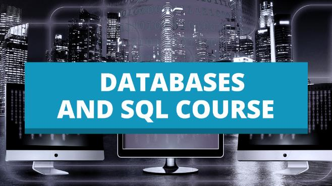 Databases and SQL Course (Dedicated)