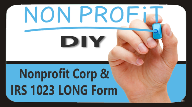 Nonprofit Corp & IRS 1023 Long Form