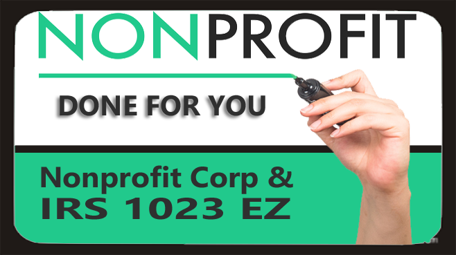 DONE FOR YOU! Incorporation & IRS 1023 SHORT Form