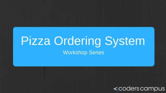 Pizza Order System Workshop