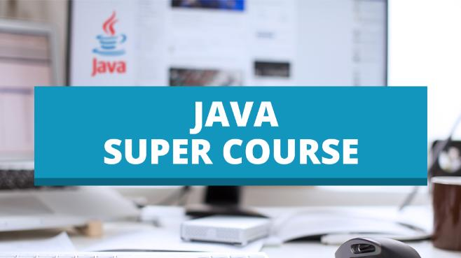 Java Super Course (Starter)